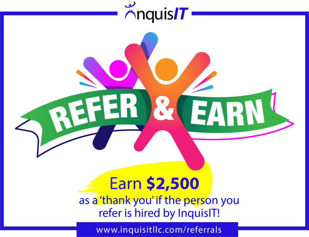 REFER & EARN! Refer someone you know for one of our open positions and if we hire them, we'll pay you $2,500 as a 'thank you'. https://www.inquisitllc.com/referrals/ #jobs #ITJobs #cybersecurity #cybersecurityjobs #techjobs #candidates #referrals #hiringnow #gethired #cloud