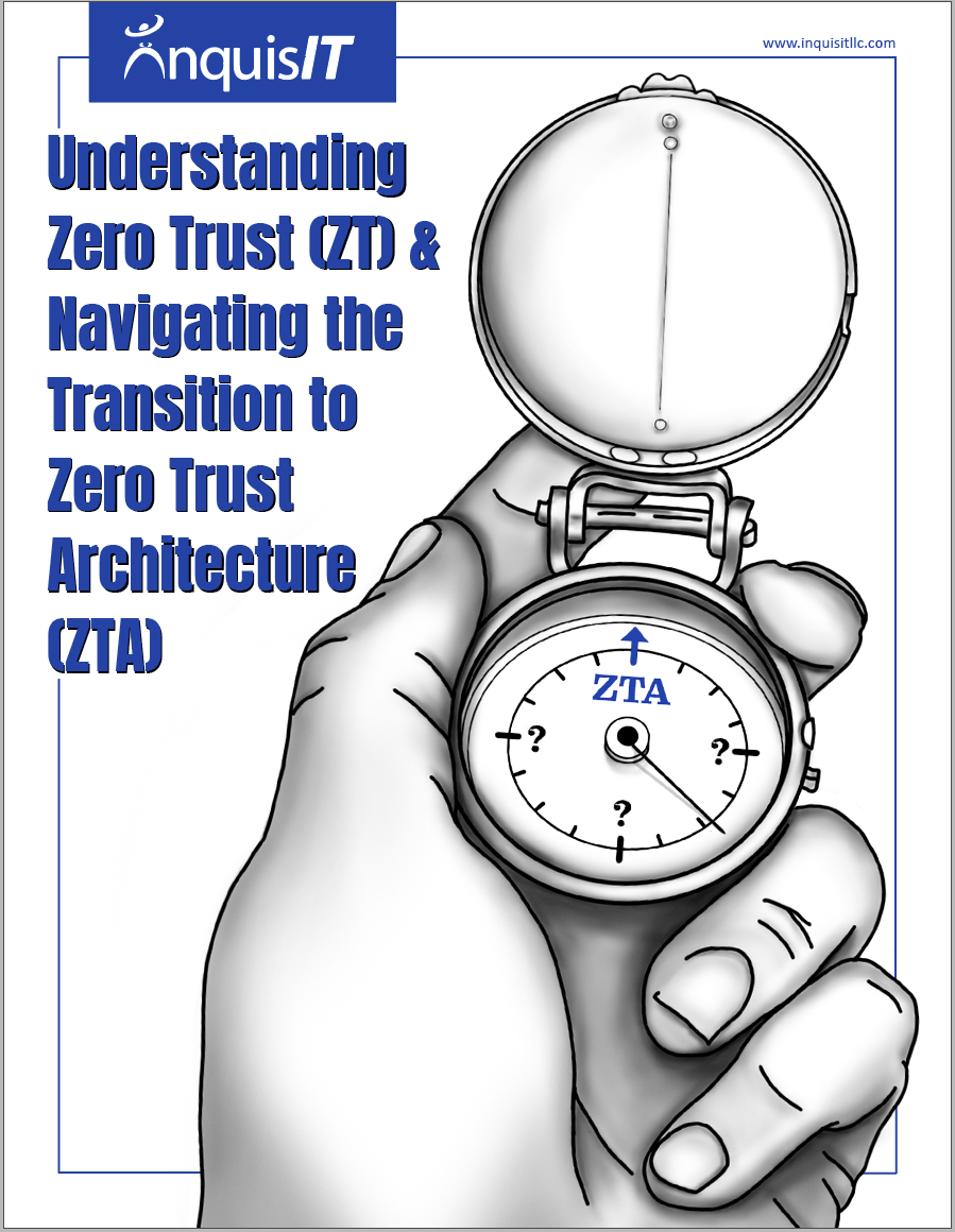 White Paper - Understanding Zero Trust and Navigating the Transition to Zero Trust Architecture